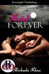 Mated Forever - Michaela Rhua