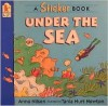 Under the Sea: A Sticker Book - Anna Nilsen, Tania Hurt-Newton