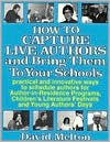 How to Capture Live Authors and Bring Them to Your Schools - David Melton