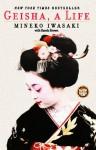 Geisha: A Life - Mineko Iwasaki, Rande Brown