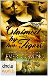 Paranormal Dating Agency: Claimed by Her Tigers (Kindle Worlds Novella) - Ever Coming