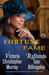Fortune & Fame: A Novel - Victoria Christopher Murray, ReShonda Tate Billingsley