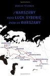 Z Warszawy przez (Polish Edition) - Marian Feldman