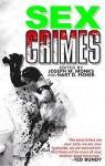 Sex Crimes - Hart D. Fisher, Joe Monks