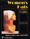 Women's Hats of the 20th Century for Designers and Collectors: For Designers and Collectors - Maureen Reilly