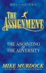 The Assignment Vol.2: The Anointing & The Adversity - Mike Murdock