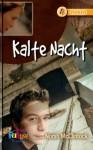 Kalte Nacht (Robyn, #4) - Norah McClintock, Suzanne Bürger