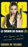 SAS - Le Chemin de Damas volume 2 - Gérard de Villiers