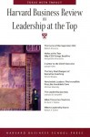 Harvard Business Review on Leadership at the Top - Harvard Business School Press, Richard S. Tedlow, Harvard Business School Press