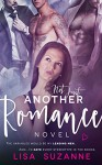 Not Just Another Romance Novel - Lisa Suzanne