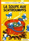 La Soupe aux Schtroumpfs - Peyo, Yvan Delporte