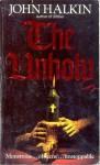 The Unholy - John Halkin