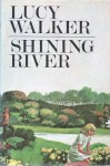 SHINING RIVER (paperback) - Lucy Walker
