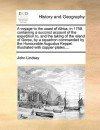 A voyage to the coast of Africa, in 1758. containing a succinct account of the expedition to, and the taking of the island of Goree, by a squadron commanded by the Honourable Augustus Keppel. Illustrated with copper-plates.... - John Lindsay