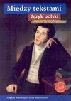 Między tekstami Język polski Podręcznik Część 3 - Stanisław Rosiek, Nawrocka Ewa, Bolesław Oleksowicz, Grażyna Tomaszewska