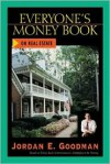 Everyone's Money Book on Real Estate - Jordan Goodman, Jordan Goodman
