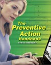 The Preventive Action Handbook - Denise E. Robitaille