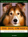 The Dog Owner's Question & Answer Book - Don Harper