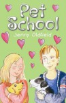 Pet School - Jenny Oldield, Ros Asquith