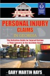 The Authority On Personal Injury Claims (The Authority On - Law) - Gary Martin Hays, Adam Weart