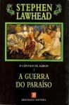 A Guerra do Paraíso (O Cântico de Albion ,#1) - Stephen R. Lawhead