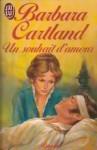 Un souhait d'amour - Barbara Cartland