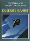 De eerste planeet (John Difool, #6) (Een verhaal van, #27) - Mœbius, Alejandro Jodorowsky