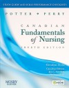 Study Guide And Skills Performance Checklists To Accompany Potter/Perry Canadian Fundamentals Of Nursing, 4th Edition - Janet C. Kerr, Anne Griffin Perry, Janet C. Ross-Kerr, Marilynn J. Wood