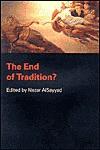 The End of Tradition? - Nezar Alsayyad