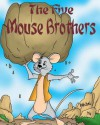 The Five Mouse Brothers - Rachel Yu