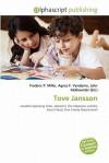 Tove Jansson - Agnes F. Vandome, John McBrewster, Sam B Miller II