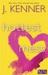 Hottest Mess (Stark International) - J. Kenner