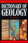 Dictionary of Geology, The New Penguin - Philip Kearey