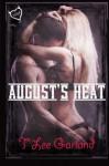 August's Heat - T Lee Garland