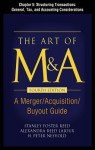 The Art of M&A, Fourth Edition, Chapter 5 - Structuring Transactions: General, Tax, and Accounting Considerations - Stanley Reed, H. Peter Nesvold, Alexandria Lajoux