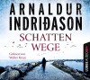 Schattenwege - Arnaldur Indriðason, Michael Marianetti, Walter Kreye, Coletta Bürling