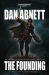 The Founding - Dan Abnett