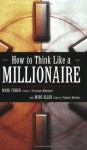 How to Think Like a Millionaire - Marc Allen, Mark Fisher