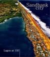 Sandbank City - John Goodwin, Gillian Hopwood