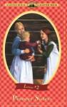Pioneer Sisters - Laura Ingalls Wilder, Melissa Peterson, Renée Graef