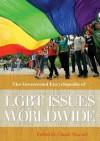 The Greenwood Encyclopedia of Lgbt Issues Worldwide - Chuck Stewart