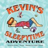 Kevin's Sleepytime Adventure - Donna L Thomas, Swapan Debnath