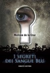 I segreti dei Sangue Blu (Fanucci Narrativa) - Melissa de la Cruz