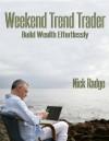 Weekend Trend Trader - Nick Radge