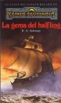 La gema del halfling - R.A. Salvatore, Elena Moreno