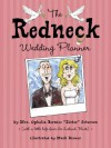 The Redneck Wedding Planner - Ophelia Bernice Peterson, Buck Peterson, Mark Brewer