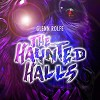The Haunted Halls - Glenn Rolfe, Joe Hempel