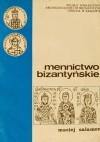 Mennictwo bizantyjskie - Maciej Salamon