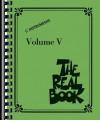 The Real Book - Volume V: C Edition - Hal Leonard Publishing Company