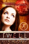 Twell and the Uprising - Kate O'leary
